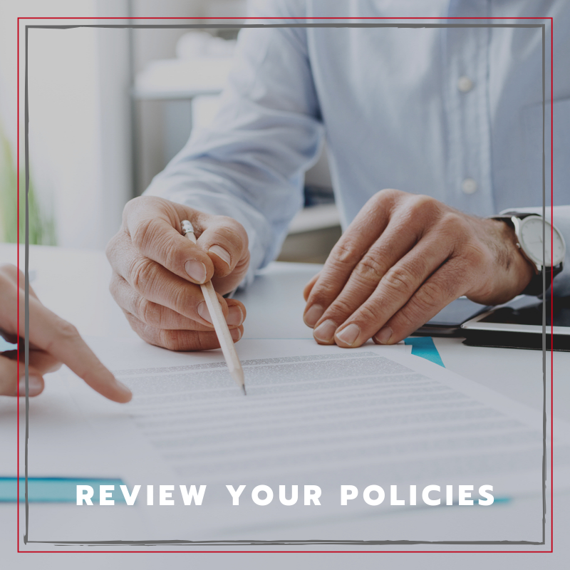 Reasons to Review Policies